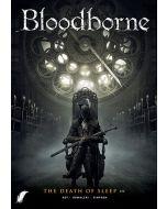 BLOODBORNE, DEEL 002 : DE DOOD VAN SLAAP