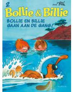 BOLLIE & BILLIE, DEEL 002 : BOLLIE EN BILLIE GAAN AAN DE GANG !