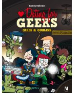 DATING FOR GEEKS, DEEL 009 : GIRLS AND GOBLINS
