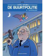 DE BUURTPOLITIE, DEEL 008 : SUPERSLOEF