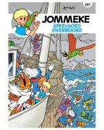 JOMMEKE, NIEUW LOOK DEEL 297 : SPEELGOED OVERBOORD