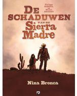 SCHADUWEN VAN DE SIERRA MADRE, DEEL 1: NINA BRONCA