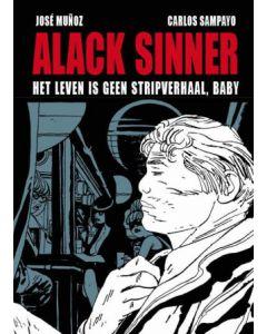 ALACK SINNER, DEEL 001 : HET LEVEN IS GEEN STRIPVERHAAL, BABY