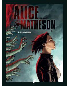 ALICE MATHESON, DEEL 006 : DE OORSPRONG VAN HET KWAAD
