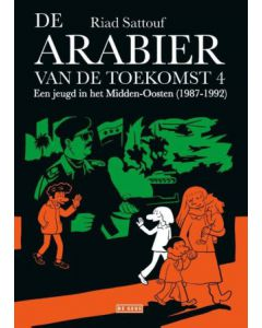 DE ARABIER VAN DE TOEKOMST DEEL 004 : EEN JEUGD IN HET MIDDEN-OOSTEN ( 1987-1992 )