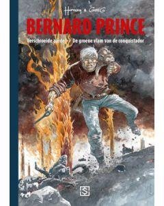 BERNARD PRINCE INTEGRAAL LUXE DEEL 004 : VERSCHROEIDE AARDE EN DE GROENE VLAM VAN DE CONQUISTADOR