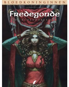 BLOEDKONINGINNEN, FREDEGONDE DEEL 002 : DE BLOEDDORSTIGE