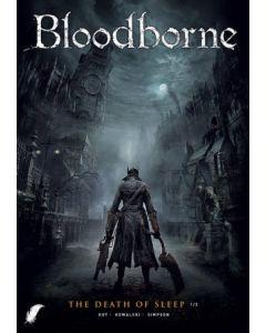 BLOODBORNE, DEEL 001 : DE DOOD VAN SLAAP