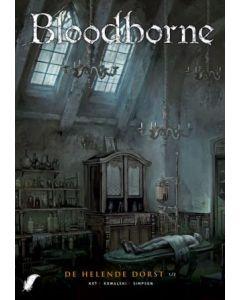 BLOODBORNE, DEEL 001- CYCLUS 002 : DE HELENDE DORST
