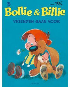 BOLLIE & BILLIE, DEEL 003 : VRIENDEN GAAN VOOR