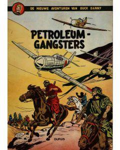 BUCK DANNY, DEEL 009 : PETROLEUM GANGSTERS