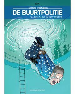 DE BUURTPOLITIE, DEEL 005 : EEN SLAG IN HET WATER