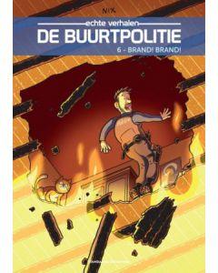 DE BUURTPOLITIE, DEEL 006 : BRAND! BRAND!