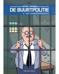 DE BUURTPOLITIE, DEEL 004 : HET GANGSTERPARADIJS