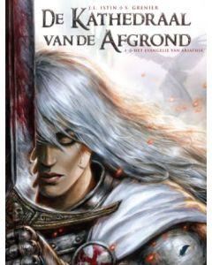 DE KATHADRAAL VAN DE AFGROND, DEEL 001 : HET EVANGELIE VAN ARIATHIA