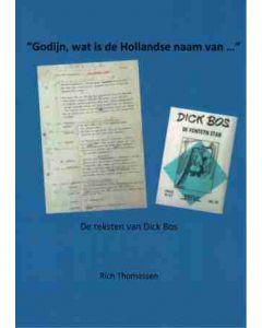 """"""" GODIJN, WAT IS DE HOLLANDSE NAAM VAN......""""   DE TEKSTEN VAN DICK BOS"""
