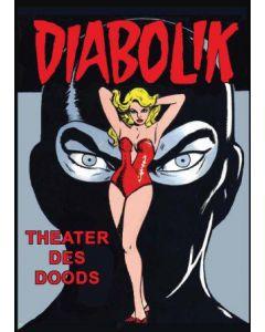 DIABOLIK, DEEL 002 : THEATER DES DOODS