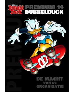 DONALD DUCK, DUBBELDUCK  PREMIUM POCKET DEEL 014 : DE MACHT VAN DE ORGANISATIE