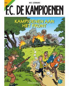 KAMPIOENEN, F.C. DE, DEEL 111 : KAMPIOENEN AAN HET FRONT