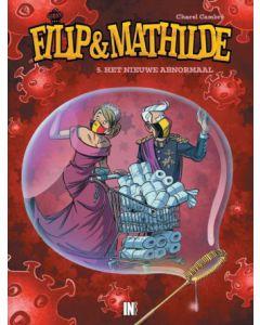 FILIP & MATHILDE DEEL 005 : HET NIEUWE ABNORMAAL