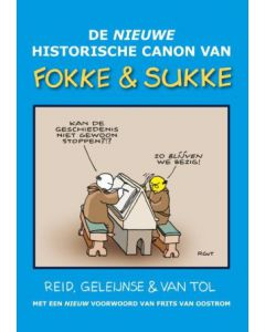 FOKKE & SUKKE : DE NIEUWE HISTORISCHE CANON