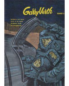 GARRY VERTH, DEEL 003 : VERLOREN IN HET HEELAL