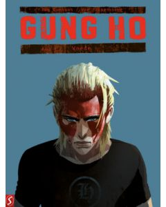 GUNG HO, DEEL 004 : WOEDE