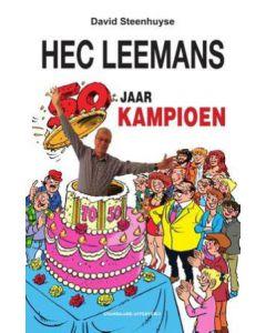 HEC LEEMANS : 50 JAAR KAMPIOEN