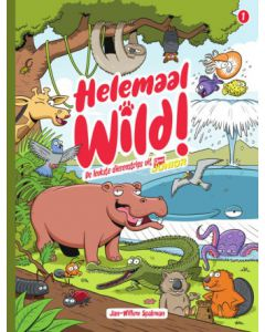 HELEMAAL WILD, DEEL 001 : DE LEUKSTE DIEREN STRIPS