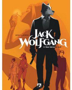 JACK WOLFGANG, DEEL 001 : DAAR HEB JE DE WOLF