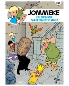 JOMMEKE NIEUW LOOK, DEEL 298 : DE SCHRIK VAN ONDERLAND