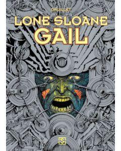 LONE SLOANE, DEEL 003 : GAIL