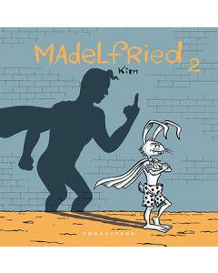 MADELFRIED, DEEL 2