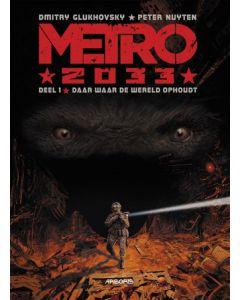 METRO 2033 LUXE GROOTFORMAAT DEEL 001: DAAR WAAR DE WAARHEID OPHOUDT