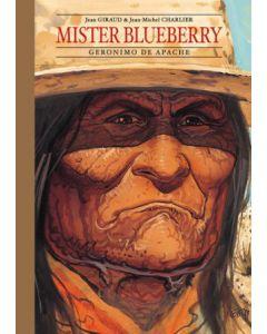 MISTER BLUEBERRY, DEEL 003 : GIRONIMO DE APACHE