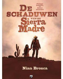 NINA BRONCA : SCHADUWEN VAN DE SIERRA MADRE
