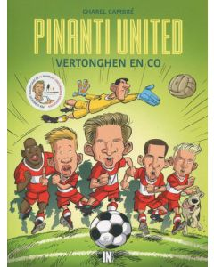 PINANTI UNITED, DEEL 004 : VERTONGEN & CO