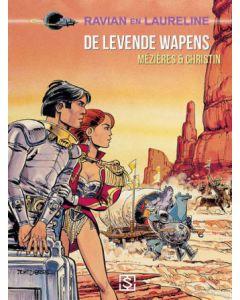 RAVIAN EN LAURELINE, DEEL 014 : DE LEVENDE WAPENS