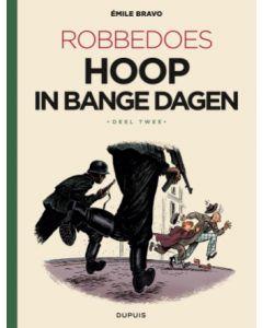 ROBBEDOOS, DEEL 002 : HOOP IN BANGE DAGEN