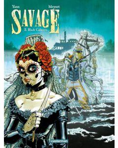 SAVAGE, DEEL 005 : BLACK CALAVERA