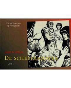 ERIC DE NOORMAN, DE SCHEEPSBOUWER DEEL OO2