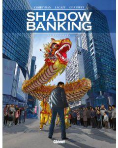 SHADOW BANKING, DEEL 005 : FALLEN ANGELS