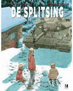 DE SPLITSING, DEEL 001 : FRONTLINIES