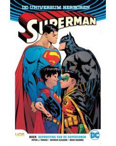 SUPERMAN REBIRTH, DEEL 002 : BEPROEVING VAN DE SUPERZONEN