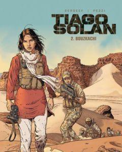 TIAGO SOLAN, DEEL 002 :  BOUZKACHI