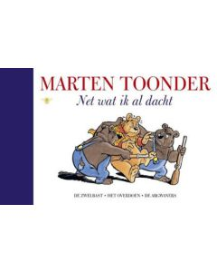 MARTEN TOONDER : NET WAT IK AL DACHT